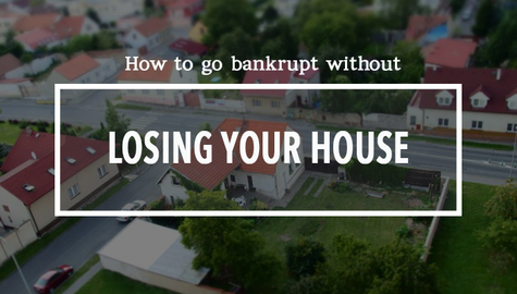 Declaring Bankruptcy in Canada: How Can I go Bankrupt Without Losing my House?