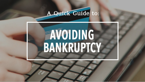 A Quick Guide to Avoid Bankruptcy